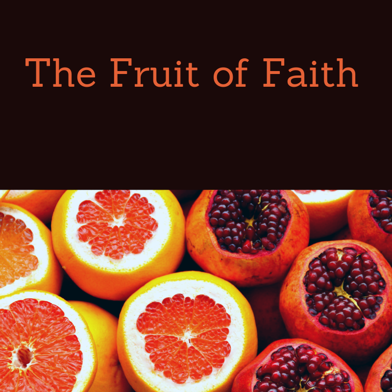 fruit of faith